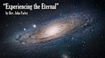 Experiencing the Eternal - 5.26.13